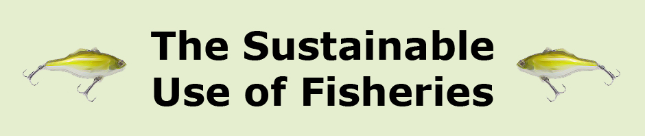 The Sustainable Use of Fisheries